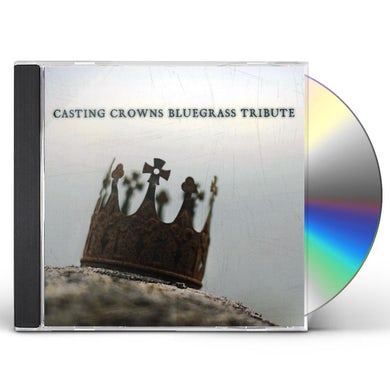 Bluegrass Tribute Players CASTING CROWNS BLUEGRASS TRIBUTE CD