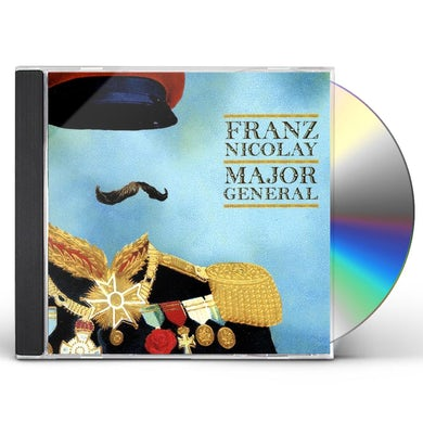Franz Nicolay MAJOR GENERAL CD