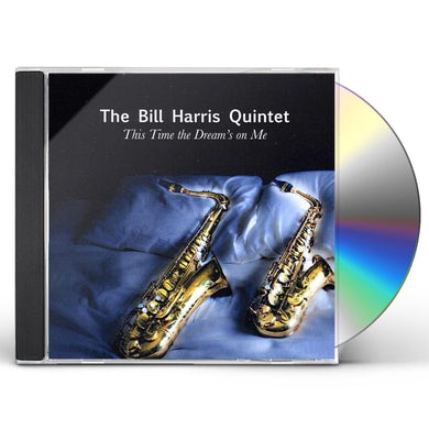 Bill Harris THIS TIME THE DREAM'S ON ME CD