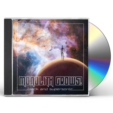 Monolith Grows BLACK & SUPERSONIC CD
