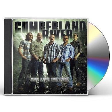 Cumberland River LIFE WE LIVE CD