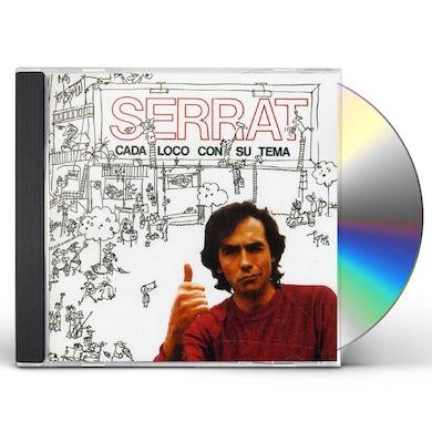 Joan Manuel Serrat CADA LOCO CON SU TEMA CD