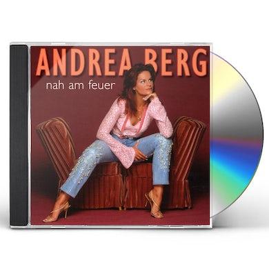 Andrea Berg NAH AM FEUER CD