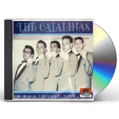 Catalinas WALK THROUGH TIME CD