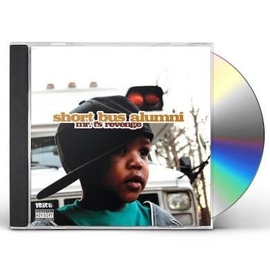 Short Bus Alumni MR T'S REVENGE CD