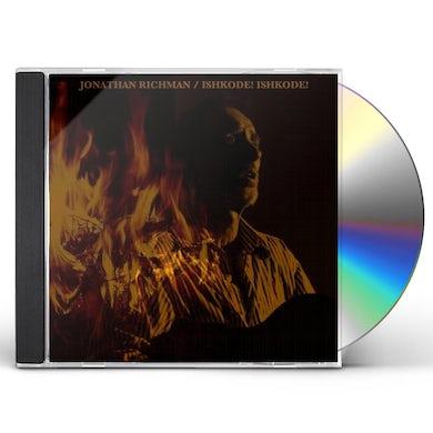 Jonathan Richman ISHKODE! ISHKODE! CD