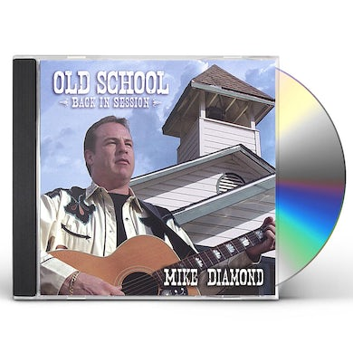 Mike Diamond OLD SCHOOL-BACK IN SESSION CD
