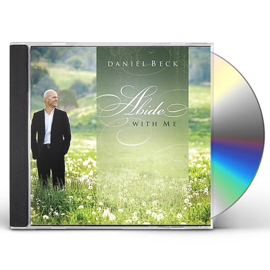 Daniel Beck ABIDE WITH ME CD