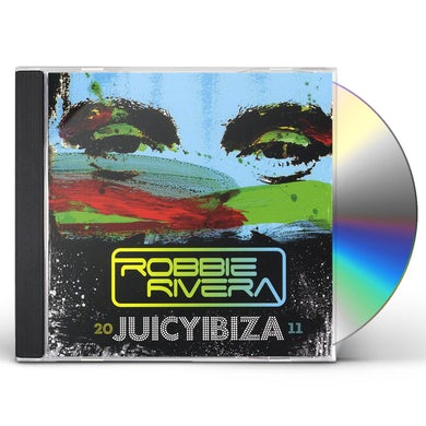 Robbie Rivera JUICY IBIZA 2011 CD