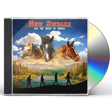 NEW SWEARS & THE MAGIC OF HORSES CD
