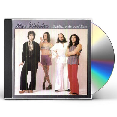 Max Webster HIGH CLASS IN BORROWED SHOES CD