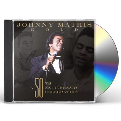 JOHNNY MATHIS: A 50TH ANNIVERSARY CELEBRATION CD