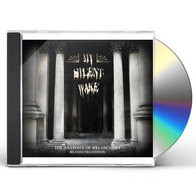 My Silent Wake ANATOMY OF MELANCHOLY CD