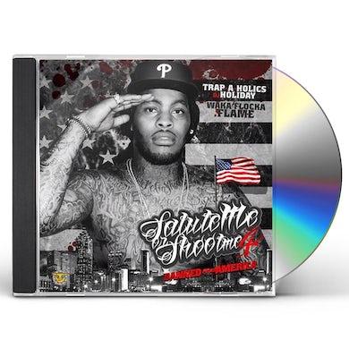 Waka Flocka Flame SALUTE ME OR SHOOT ME 4 CD