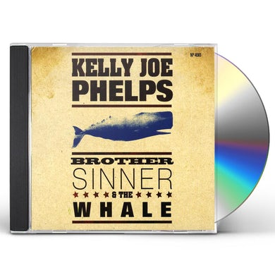 Kelly Joe Phelps BROTHER SINNER & THE WHALE CD