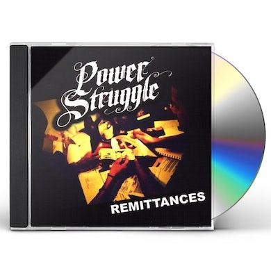 Power Struggle REMITTANCES CD