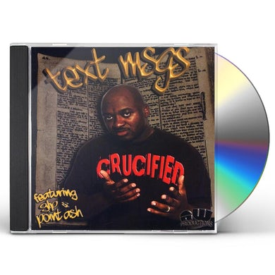 Crucified TXT MSGS CD