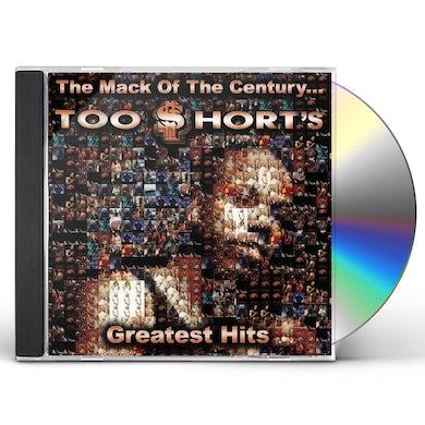 MACK OF THE CENTURY: Too $hort'S GREATEST HITS CD