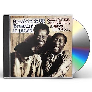 Muddy Waters BREAKIN IT UP: BREAKIN IT DOWN CD