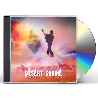 Michael Chapman DESERT SHRINE CD