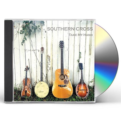 Southern Cross TAKE MY HAND CD