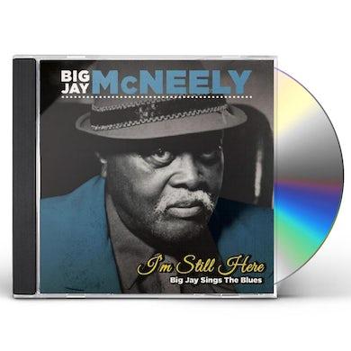 Big Jay Mcneely I'M STILL HERE - BIG JAY SINGS THE BLUES CD