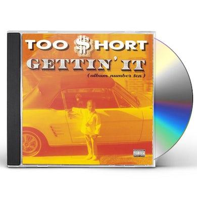 Too $hort GETTIN IT (ALBUM NUMBER 10) CD