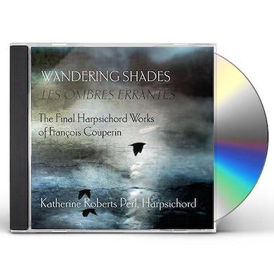 Couperin WANDERING SHADES (LES OMBRES ERRANTES) CD