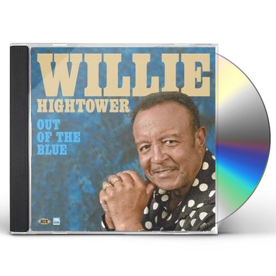 Willie Hightower OUT OF THE BLUE CD