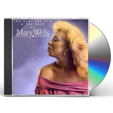 OLD THE NEW & THE BEST OF MARY WELLS CD