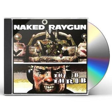 Naked Raygun THROB THROB CD