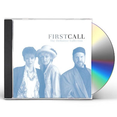 First Call DEFINITIVE COLLECTION: UNPUBLISHED EXCLUSIVE CD