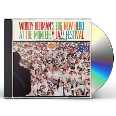 WOODY HERMAN'S BIG NEW HERD AT THE MONTEREY JAZZ F CD
