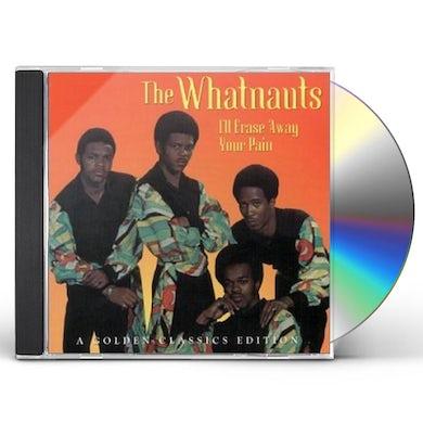 Whatnauts I'LL ERASE YOUR PAIN CD