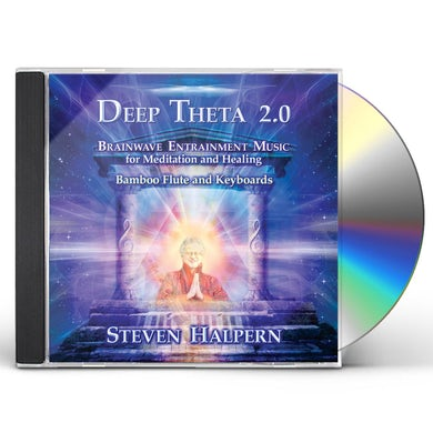 Steven Halpern DEEP THETA 2.0: BRAINWAVE ENTRAINMENT MUSIC FOR CD