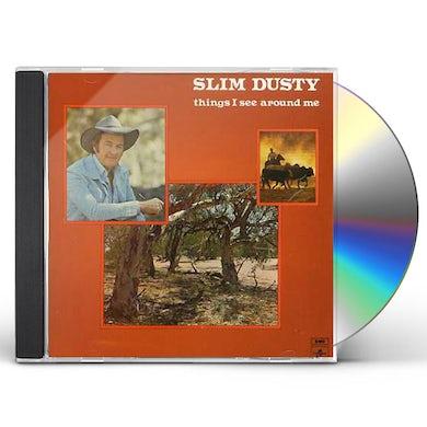 Slim Dusty THINGS I SEE AROUND ME CD