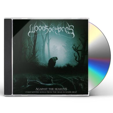 Woods Of Ypres AGAINST THE SEASONS-COLD WINTER SONGS FROM THE DEA CD