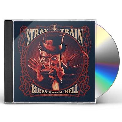 STRAY TRAIN BLUES FROM HELL CD