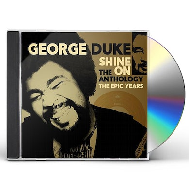 George Duke SHINE ON: ANTHOLOGY - EPIC YEARS 1977-1984 CD