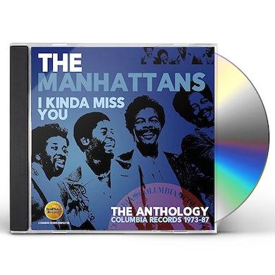 Manhattans I KINDA MISS YOU: ANTHOLOGY - COLUMBIA RECORDS CD