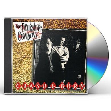 Drugstore Cowboys CRASH & BURN CD