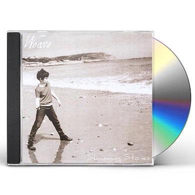 Weave SKIMMING STONES CD