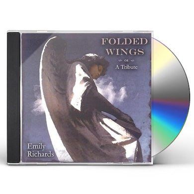 Emily Richards FOLDED WINGS-A TRIBUTE CD
