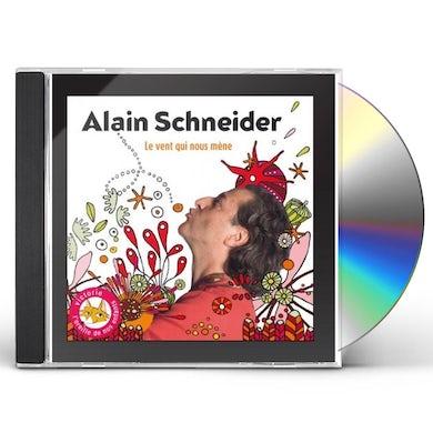 Alain Schneider LE VENT QUI NOUS MENE CD