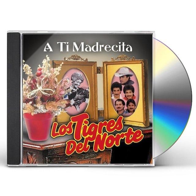 TIGRES DEL NORTE A TI MADRECITA CD