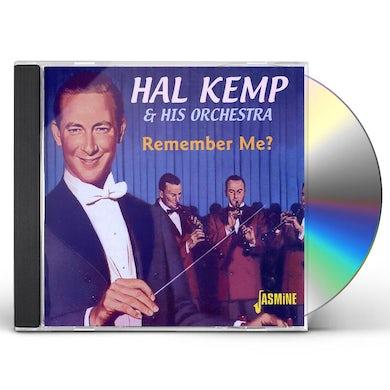 Hal Kemp & His Orchestra REMEMBER ME CD
