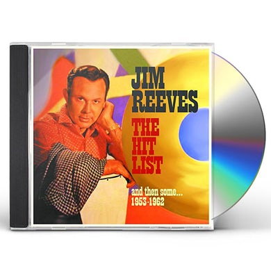 Jim Reeves HIT LIST & THEN SOME: 1953-1962 CD