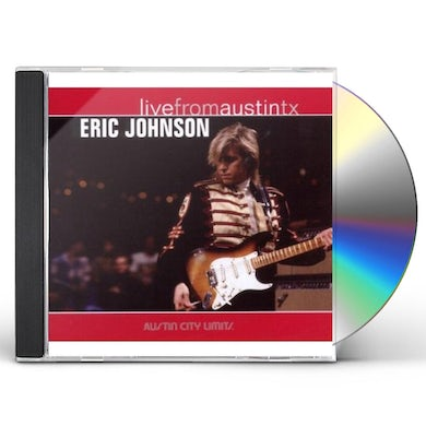 Eric Johnson LIVE FROM AUSTIN TX CD