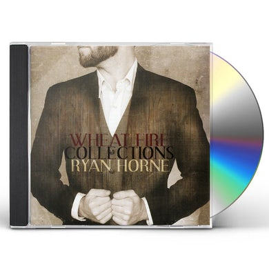 Ryan Horne WHEAT FIRE COLLECTIONS CD