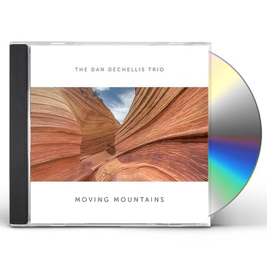 Dan Dechellis Trio MOVING MOUNTAINS CD